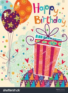 Illustration about Beautiful happy birthday greeting card with gift and balloons in bright colors. Illustration of bakery, color, colors - 42411774 Happy Birthday Wishes Cards, Birthday Wishes And Images, Happy Birthday Signs, Happy Birthday Balloons, Birthday Greeting Cards, Birthday Quotes, Birthday Greetings For Women, Birthday Clips, Birthday Fun
