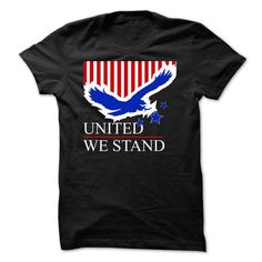 United We Stand T-Shirt Hoodie Sweatshirts aou. Check price ==► http://graphictshirts.xyz/?p=107765