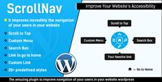 ScrollNav - Scroll to Top, Sliding Menu and Search for WordPress . ScrollNav has features such as High Resolution: Yes, Compatible Browsers: IE10, IE11, Firefox, Safari, Opera, Chrome, Compatible With: BuddyPress 1.9.x, BuddyPress 1.8.x, BuddyPress 1.7.x, Software Version: WordPress 4.6.1, WordPress 4.6, WordPress 4.5.x, WordPress 4.5.2, WordPress 4.5.1, WordPress 4.5, WordPress 4.4.2, WordPress 4.4.1, WordPress 4.4, WordPress 4.3.1, WordPress 4.3, WordPress 4.2, WordPress 4.1, WordPress…