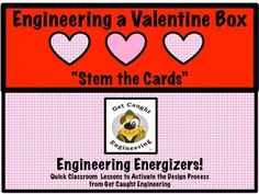 """FREEBIE -Engineer a Valentine Box : """" STEM the Cards""""  Have your students apply their structural engineering and measurement skills to design and construct a Valentine box. This engineering energizer is a STEM lesson that integrates measurement and geometry. Cardboard from empty cereal boxes, rulers, tape, paperclips, string, and brad fasteners along with rulers and scissors will be all you need for an interesting STEM lesson."""