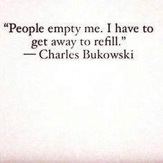 Charles Bukowski More Truer words never written. Poem Quotes, Words Quotes, Life Quotes, Sayings, Faith Quotes, Relationship Quotes, The Words, Pretty Words, Beautiful Words