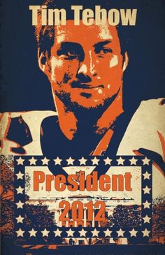 Tim Tebow for President 2012