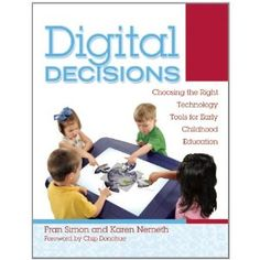 Another book by Karen Nemeth on making decisions about technology for Dual Language Learners.