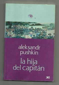 La Hija Del Capitán. Aleksandr Pushkin - $ 59.00