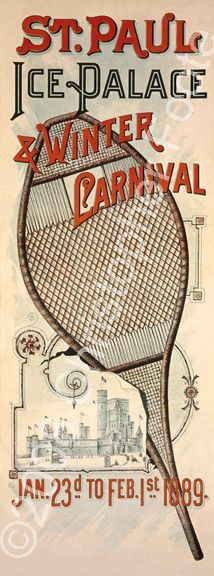 1889 Saint Paul Winter, Minnesota, Carnival poster with a snowshoe