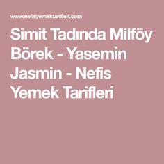 Simit Tadında Milföy Börek - Yasemin Jasmin - Nefis Yemek Tarifleri