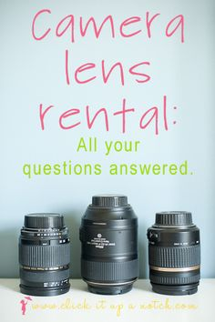 Camera Lens Rental: Your Questions Answered
