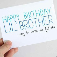 Happy Birthday Little Bro Brother Diy Cards For