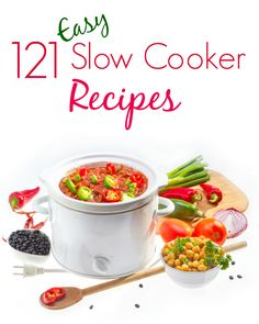 Never run out of ideas on what to make for dinner with this extensive list of 121 easy slow cooker recipes.