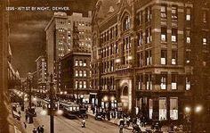~16th Street by Night in Denver, Co. 1913~