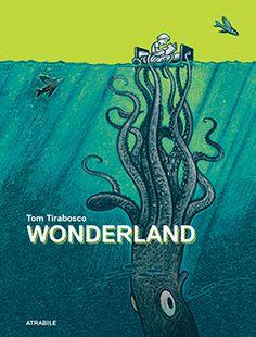 Wonderland – LES ÉDITIONS ATRABILE