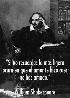 Las 10 frases inolvidables de William Shakespeare William Shakespeare Frases, Quotes To Live By, Love Quotes, Great Philosophers, Word 3, More Than Words, Nostalgia, Thoughts, Writing