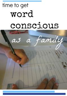 get word conscious as a family | family literacy | teachmama.com