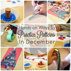 Hands On Ways To Practice Patterns In December