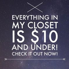 My closet! All items in my closet are $10 or below- please keep in mind that Poshmark charges a fee! If you have any questions, please do not hesitate to contact me! Thanks and Namaste! ✌️ Other