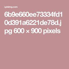 6b9e660ee73334fd10d391a6221de78d.jpg 600×900 pixels