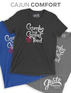a684798d8 238 Best GGT Cajun Roots and Comfy T-Shirts images in 2019 | Comfy ...
