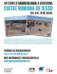 VII Curso de arqueología romana de Guissona, Ciudad Romana de Iesso, (Guissona, Lleida) del 8 al 19 de julio de 2013
