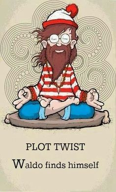 Waldo has got something here