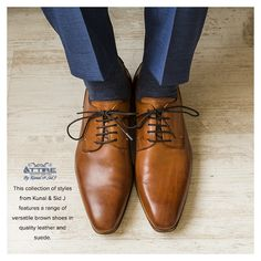 The Collection from Kunal and Sid J features a range of versatile brown shoes in quality leather and suede.  #Attire #Shoes #collection #Leather #quality #mensaccessories