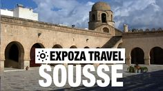 Sousse Vacation Travel Video Guide