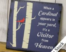When a Cardinal appears in your yard/it's a Visitor from…