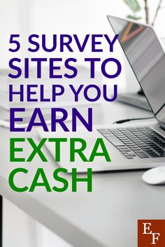 5 Survey Sites to Help You Earn Extra Cash by Everything Finance