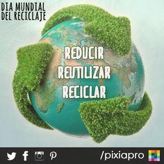 17 de Mayo, Día Mundial del Reciclaje :)