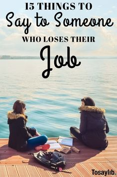 It's never easy to find what to say to someone who loses their job. If someone you know has, we have inspiring comments you use to help your friend overcome this hardship. Everyone Makes Mistakes, We All Make Mistakes, New Career, Career Advice, Quit Job, Good Boss, Quitting Job, Words With Friends, Bright Pictures
