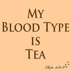 witty tea quotations and sayings - Google Search