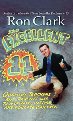 "The Excellent 11  I read everything Ron Clark writes. Reading this for my own ""professional development""...every teacher should read this book."