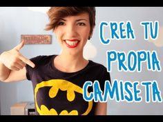 Crea tu propia camiseta ¡fácil y barato! - EL RINCÓN DEL MANITAS 3 - YouTube