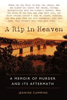 A Rip In Heaven,is a true story of one family's immediate,and unforgettable story of what victims can suffer long after they should be safe