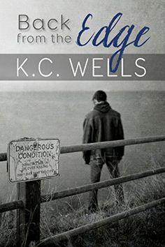 Back from the Edge by K.C. Wells http://www.amazon.com/dp/B016BZGR8Q/ref=cm_sw_r_pi_dp_jXVhwb151RGEH