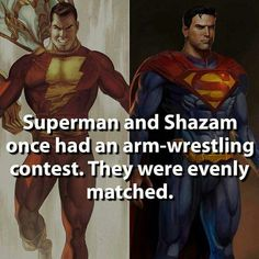 Superman and Captain Marvel's strength level.