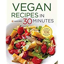 Vegan Recipes in 30 Minutes: A Vegan Cookbook with 106 Quick & Easy Recipes - Create delicious, filling vegan meals in under 30 minutes! Take the stress out of making hearty vegan meals with the easy recipes. Vegan Foods, Vegan Dishes, Vegan Vegetarian, Vegetarian Recipes, Healthy Recipes, Easy Recipes, Vegan Meals, Savory Foods, Easy Plant Based Recipes