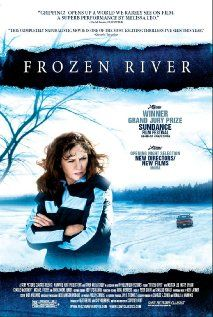 Frozen River - Directed by Courtney Hunt
