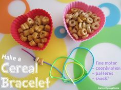 Make a Cereal Bracelet. Not just for girls, boys love it too :)
