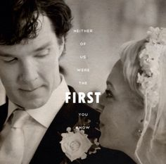 "Mary to Sherlock: ""Neither of us were [sic, was] the first, you know."" The two plainly respect and like one another."