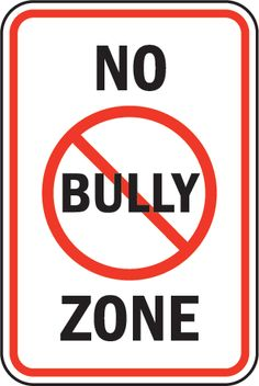 "I feel that EVERYWHERE should be a ""No Bully Zone""!  I was bullied mercilessly from about 5th grade thru much of Middle School by a group of mean girls.  Spit on.  Hit.  Kicked.  Called names.  Gossiped about.  And why?  Because I was shy, a bookworm, top-of-the-class scholastically, and not very good at competitive sports.  A horrible time in my life.  So glad that life gets better.  :-)  ~Debi  #debihough"