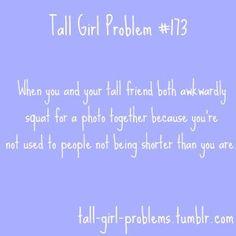 Tall Girl Problems - Click image to find more Humor Pinterest pins