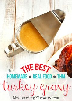 The Best Turkey Gravy Thanksgiving Gravy, Thanksgiving Recipes, Holiday Recipes, Thanksgiving 2020, Best Turkey Gravy, Making Turkey Gravy, Thm Recipes, Real Food Recipes, Great Recipes