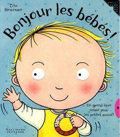 « Bonjour les bébés », Zita Newcome, Gallimard Jeunesse, 10 pages cartonnées, 27 août 2009, 10,50 euros.