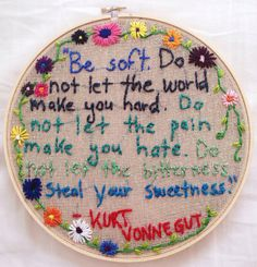 Kurt Vonnegut Quote Hoop Art Embroidery by LemonsaltCrafts on Etsy, $45.00