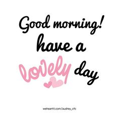 day, enjoy, and nice image Happy Good Morning Quotes, Good Morning Tuesday, Good Morning Picture, Morning Greetings Quotes, Good Morning Sunshine, Good Morning Good Night, Good Morning Wishes, Morning Messages, Good Morning Images