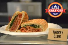 Al Mercantino's Turkey Club or Ham & Cheese sandwich ($4.50)!
