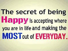 secret of being happy