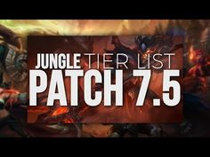 Tarzaned | Rank 1 Jungle Tier List - Patch 7.5 https://www.youtube.com/watch?v=lHlMAXeAm3Y #games #LeagueOfLegends #esports #lol #riot #Worlds #gaming