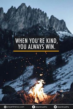 Famous Islamic Quote: When you're kind, you always win. #islam #islamicquotes #wisewords #muslimquotes