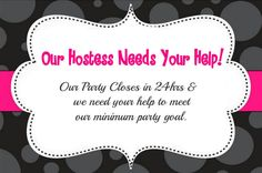 Our Hostess needs your help!